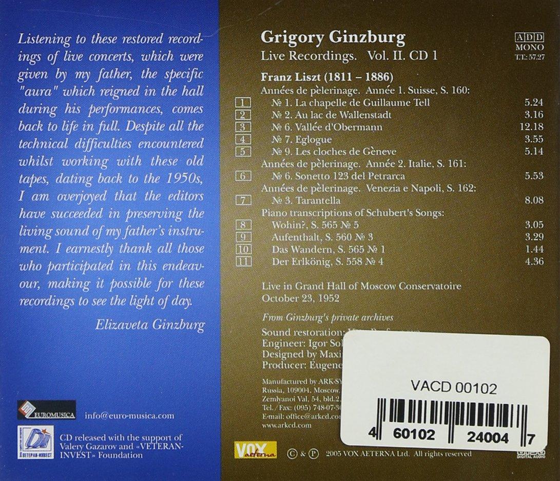 Grigory Ginzburg: Live Recordings, Vol. 2, CD 1: Franz Liszt