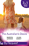 The Australian's Desire: Their Lost-and-Found Family / Long-Lost Son: Brand-New Family / A Proposal Worth Waiting For (Mills & Boon By Request)