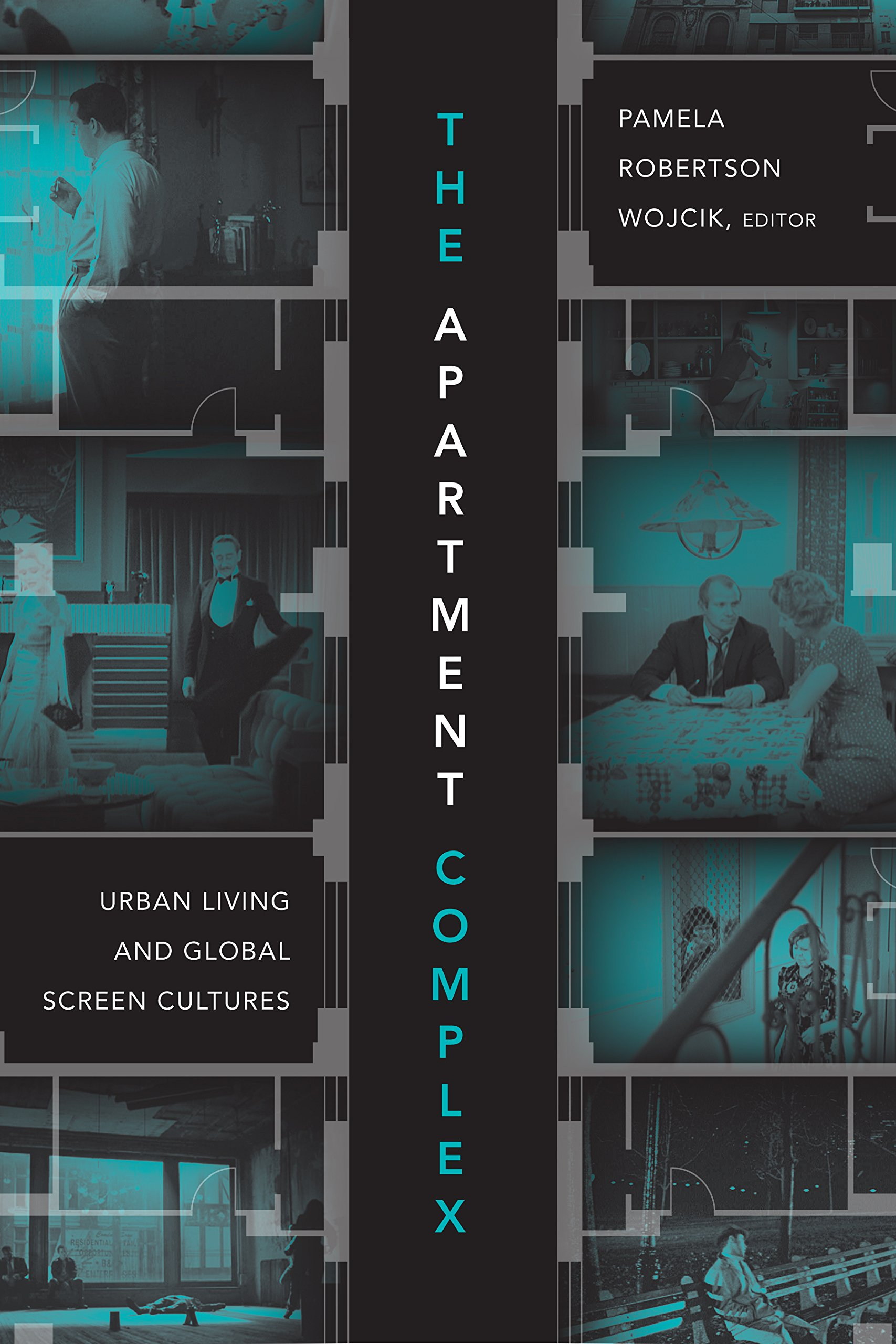 The Apartment Complex: Urban Living and Global Screen Cultures PDF