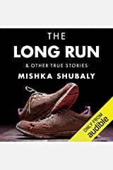 The Long Run & Other True Stories Audible Audiobook