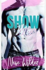 Show Me (Extracurricular Activities Book 3) Kindle Edition