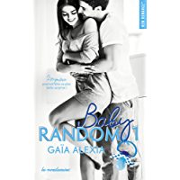 Baby random - tome 1 (New Romance) (French Edition)