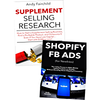 Online Store Empire: Create Your Own Shopify Store and Learn to Start an Online Marketing Business via Facebook Ads & Supplement Selling Research (English Edition)