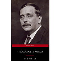 H. G. Wells: Complete Novels