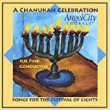 A Chanukah Celebration - Songs for the Festival of Lights