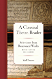A Classical Tibetan Reader: Selections from Renowned Works with Custom
