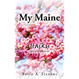 My Maine: Haiku through the Seasons