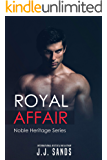 Royal Affair: Noble Heritage Series Volume 1