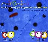 Mironins, Un libro para Jugar y Aprender con Joan Miró, Colección Los Cuentos de la Cometa