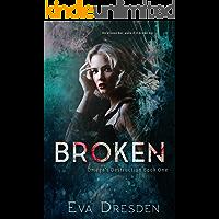 Broken (Omega's Destruction Book 1) book cover