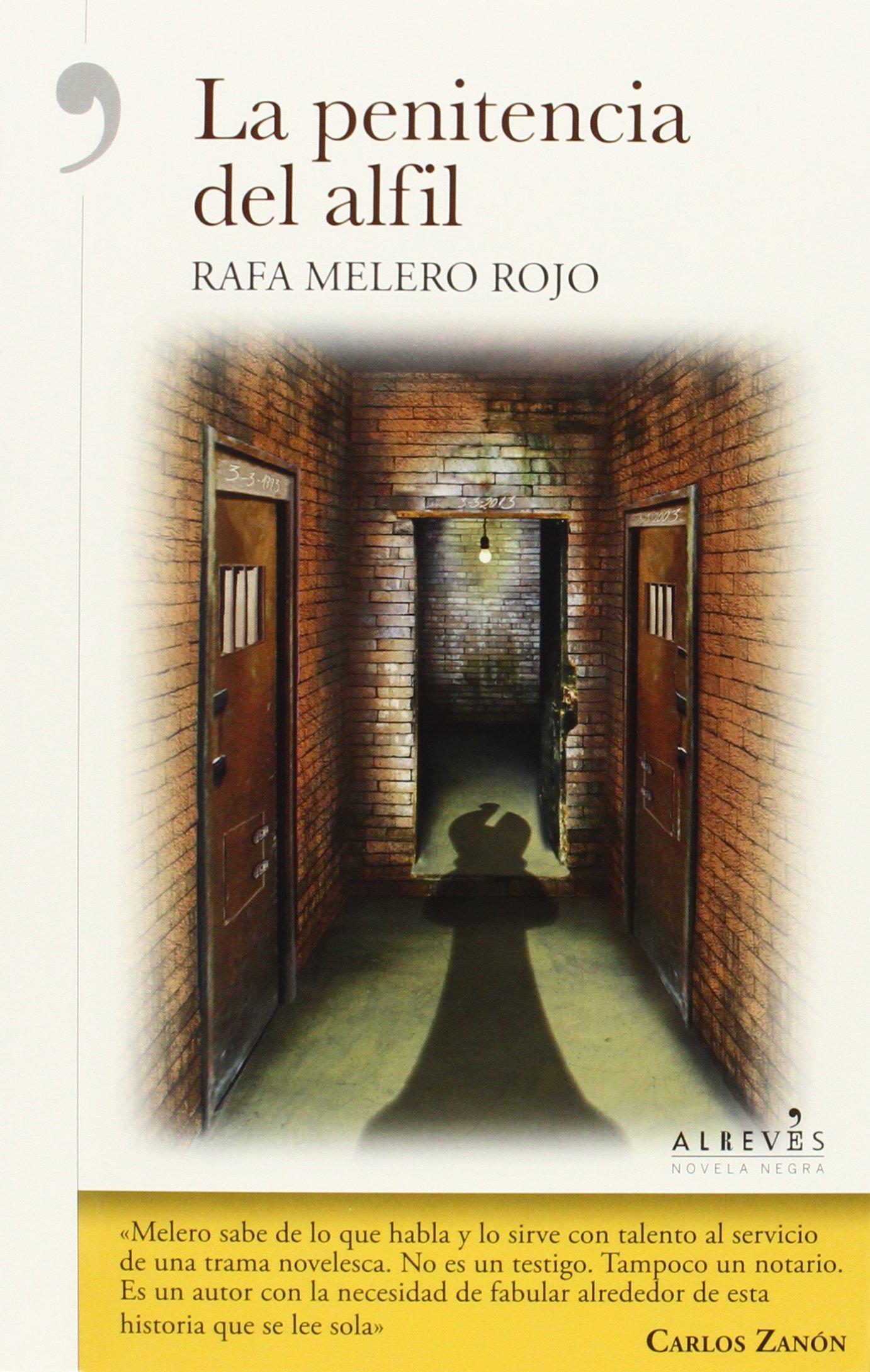 La Penitencia Del Alfil (NOVELA NEGRA): Amazon.es: Melero Rojo ...