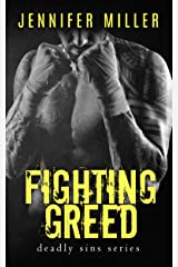Fighting Greed: A Deadly Sins Novel Kindle Edition