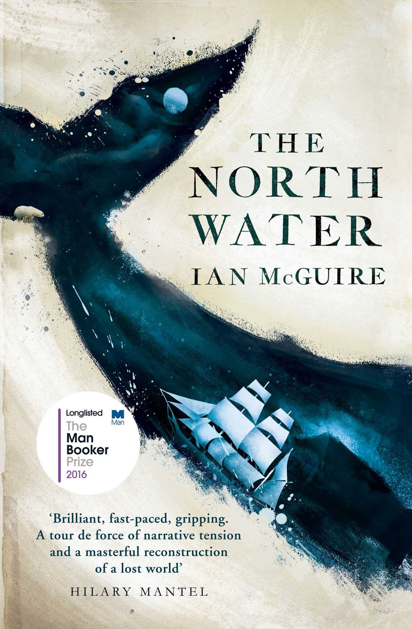 The North Water: Longlisted for the Man Booker Prize 2016 pdf epub