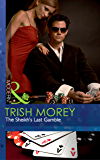The Sheikh's Last Gamble (Mills & Boon Modern) (Desert Brothers, Book 2)