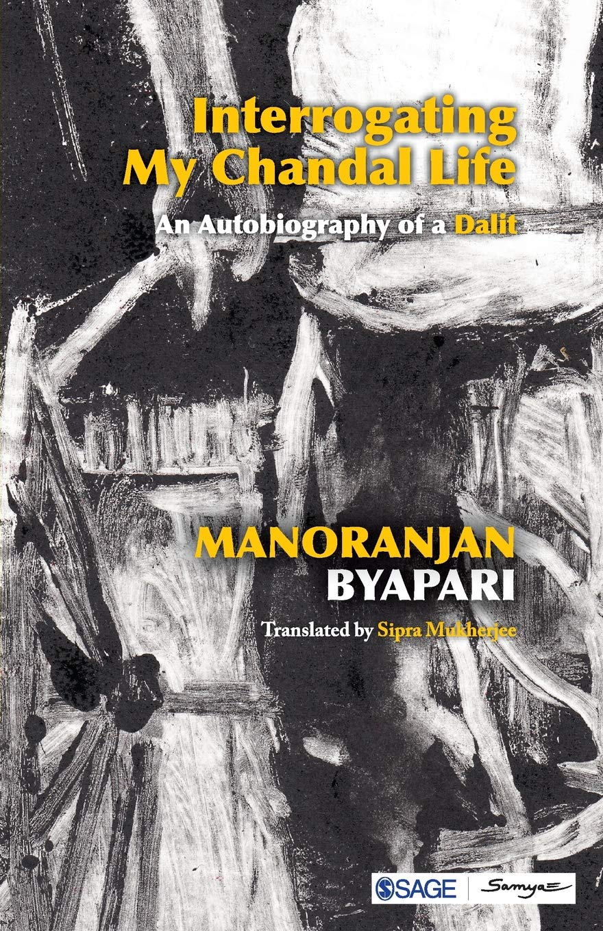Interrogating My Chandal Life  An Autobiography of a Dalit Paperback –  Import e5f67427798