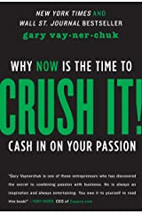 Crush It!: Why NOW Is the Time to Cash In on Your Passion (English Edition) Edición Kindle
