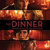 The Dinner (Original Motion Picture Soundtrack)