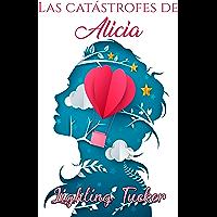 Las catástrofes de Alicia