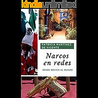 Narcos en Redes: Desde México al mundo
