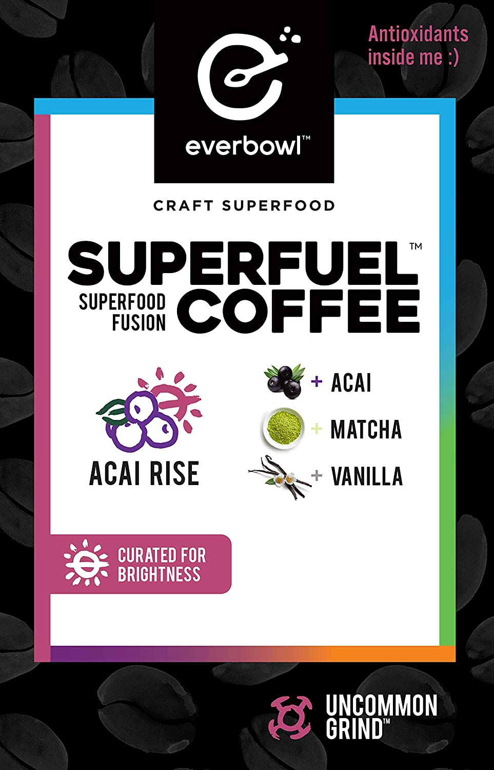 Everbowl Superfuel Coffee - Infused coffee kcups for Keurig Brewers, infused with Matcha, Vanilla, and Acai