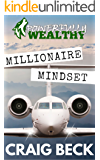 Millionaire Mindset: How to Become Rich in 7 Easy Steps