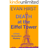 Death at the Eiffel Tower: A delightful cozy mystery set in Paris (A Paris Booksellers Mystery Book 6)