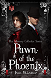 Pawn of the Phoenix (The Memory Collector Series Book 2)