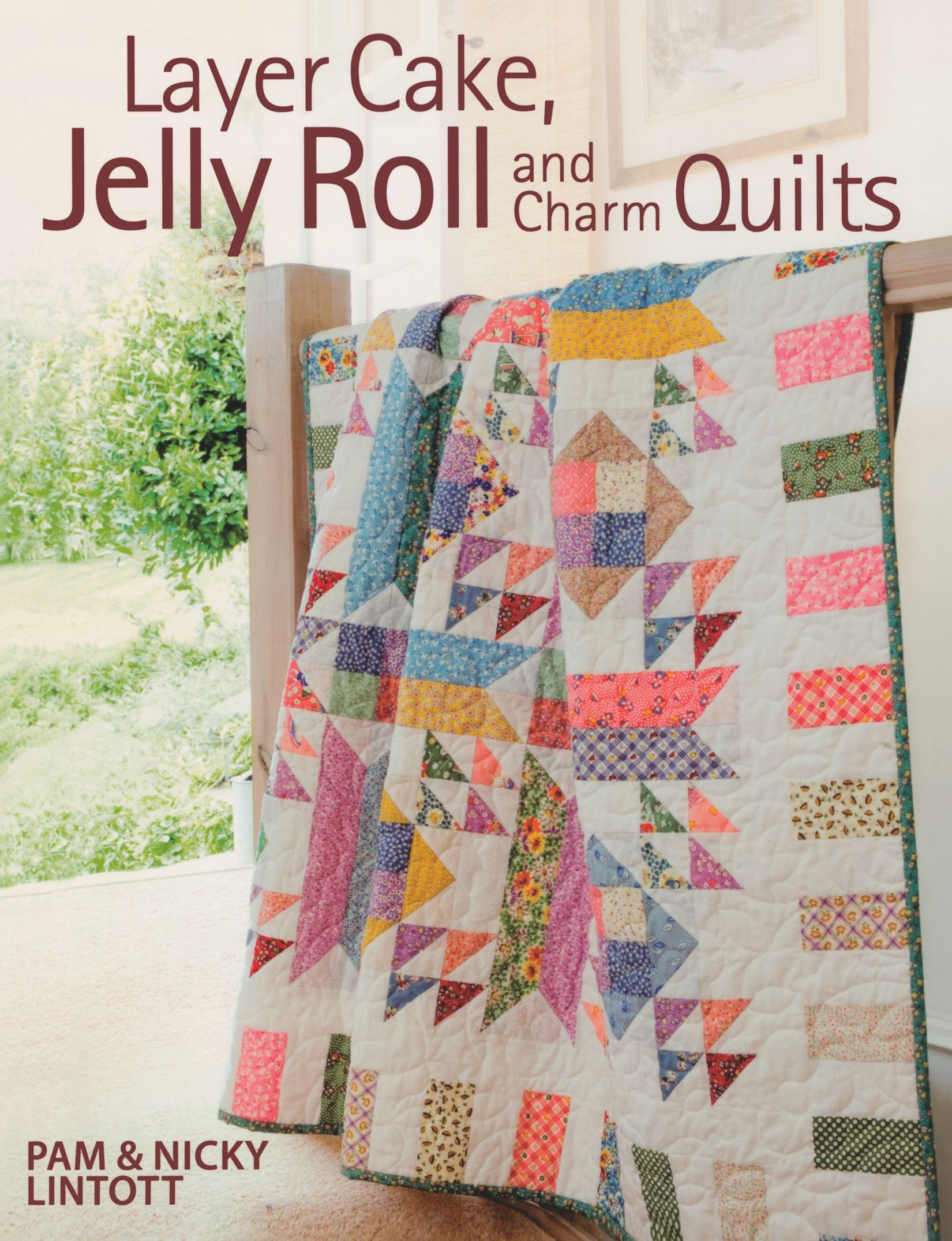 Layer Cake Jelly Roll Charm Quilts Pam Lintott 8601400563748