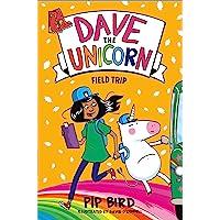 Dave the Unicorn: Field Trip