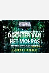 Dochter van het moeras (Dutch Edition)