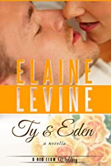 Ty and Eden: A Red Team Wedding Novella Kindle Edition