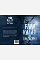 Finn Valax the Craftsman Kindle Edition