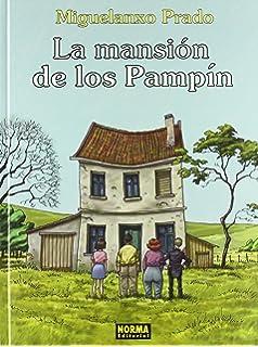 La mansion de los Pampin 10 / The Pampins Mansion (Spanish Edition)