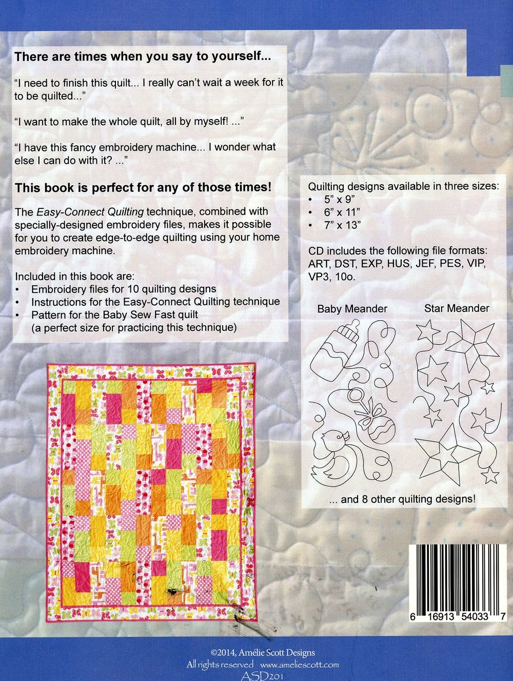 Edgetoedge Quilting On Your Embroidery Machine: Quilting Like On A  Longarm, Done In A Day: Includes Cd With Files For 10 Quilting Designs:  Amelie Scott: