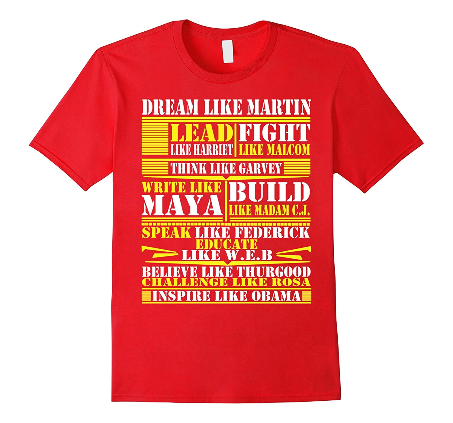 Dream Lead Fight Think Write Build Speak Educate Inspire Tee-CD