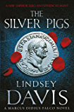 The Silver Pigs: (Falco 1)