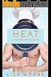 Heat: A Bad Boy Chef Romance