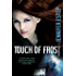 Touch of Frost (Mythos Academy Book 1)