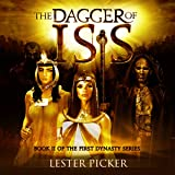 The Dagger of Isis: The First Dynasty
