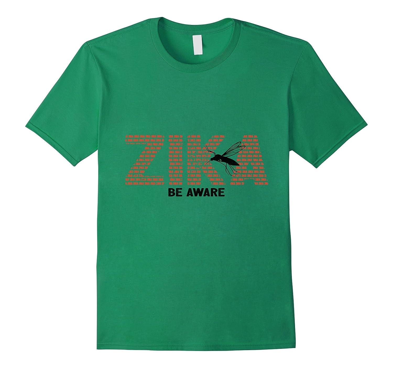 Zika Be Aware Tee Shirt-TH