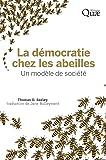 La démocratie chez les abeilles: Un modèle de société