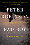 Bad Boy: An Inspector Banks Novel (Inspector Banks series Book 19) (English Edition)