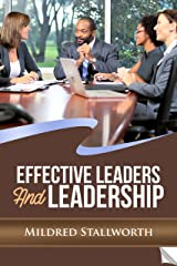 Effective Leaders and Leadership Kindle Edition