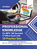 Professional Knowledge for IBPS/SBI Specialist IT Officer Exam with 10 Practice Sets