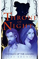 Throne of Night (Pathway of the Chosen Book 5) Kindle Edition