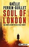 Une enquête de Henry Wilkes et Billy Bennett, T1 : Soul of London