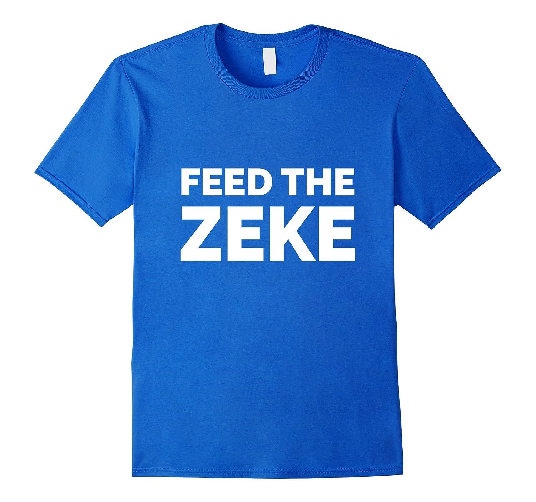 Feed The Zeke T-Shirt-Art