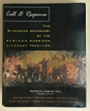 Call and Response the Riverside Anthology of the African American Literary Tradition
