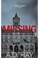 Missing: A James Lalonde Crime Thriller Novella Kindle Edition