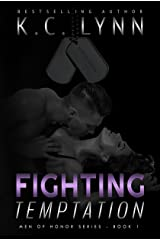 Fighting Temptation (Men Of Honor Book 1) Kindle Edition